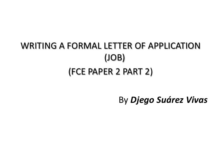 Writing a formal letter of application job paper 2 part 2 thecheapjerseys Images