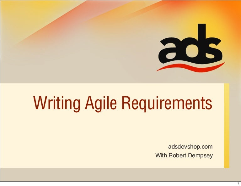 Writing Agile Requirements - Requirements document template agile