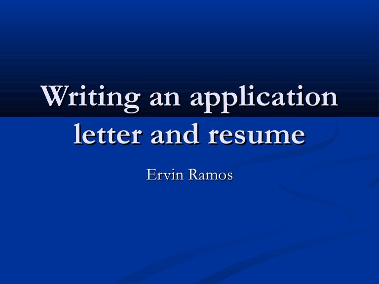 writing an application letter and resume