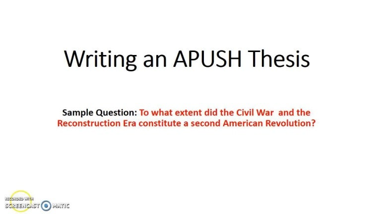 Writing An Apush Thesis