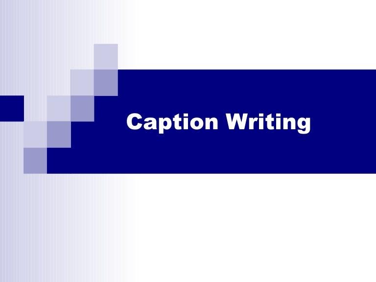 Writing Captions