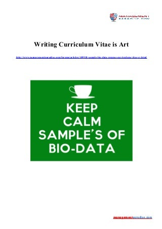 Writing curriculum vitae is art