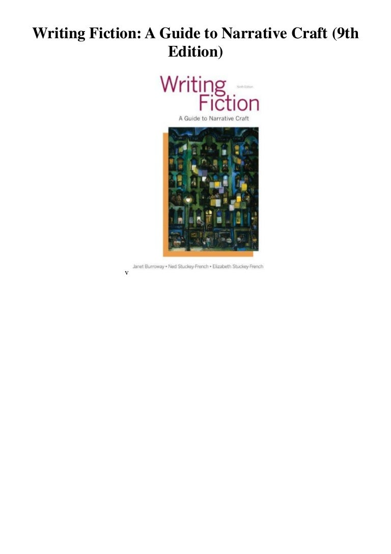 Writing fiction a guide to narrative craft (9th edition)