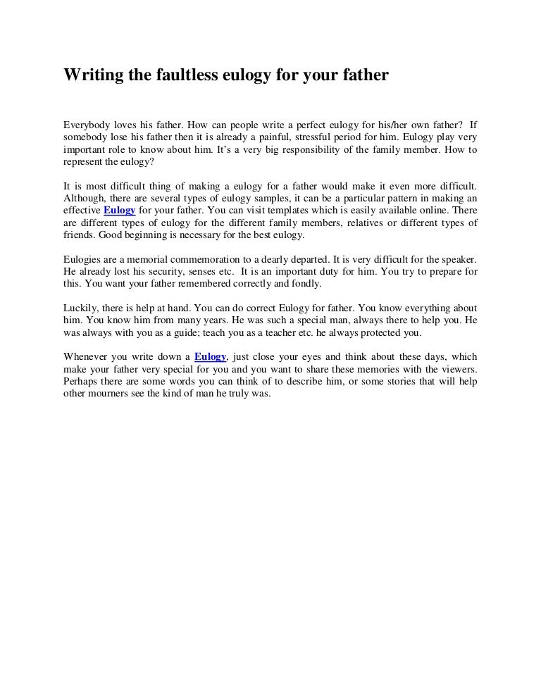 writingthefaultlesseulogyforyourfather-130218063134-phpapp02-thumbnail-4.jpg?cb=1361169130