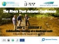 The Rivers Trust Autumn Conference: Day 1 - Session 1