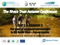 The Rivers Trust Autumn Conference: Day 1 - Session 2