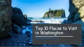These are the Top 10 Places to Visit in Washington, the birth place of Starbucks