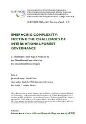 Report IUFRO Embracing complexity: Meeting the challenges of international forest governance