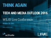 Tech, Mobile and Media Outlook 2016