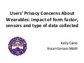 Users' Privacy Concerns About Wearables: Impact of form factor, sensors and type of data collected