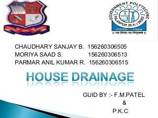 HOUSE DRAINAGE