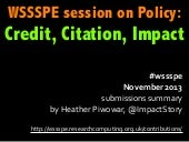 submission summary for #WSSSPE Policy session on Credit, Citation, and Impact