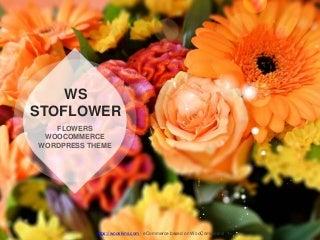 WS Stoflower - Responsive Flowers WooCommerce WordPress theme