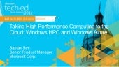 Taking High Performance Computing to the Cloud: Windows HPC and