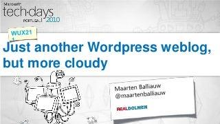 Just another WordPress weblog, but more cloudy