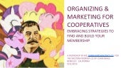 COOPERATIVE ORGANIZING & MARKETING: EMBRACING STRATEGIES TO BUILD STRONG MEMBERSHIP