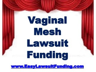 Transvaginal Mesh Lawsuit Settlements - Vaginal Mesh Lawsuit Funding - Lawsuit Loans