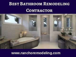 Find the Bathroom Remodeling Contractor in Corona
