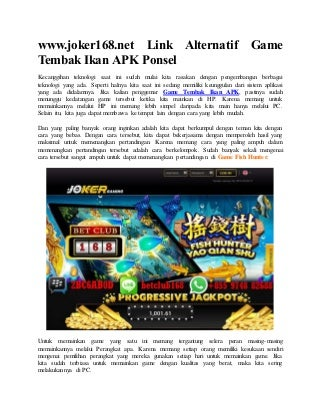 Www.joker168.net link alternatif game tembak ikan apk ponsel