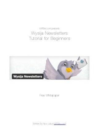 Wysija Newsletter Plugin for WordPress - Tutorial for Beginners
