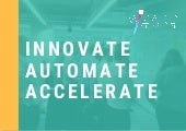 Innovate - Automate - Accelerate - Promoting the Digital Workforce