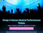Cheap X-Games Musical Performances 2019 Tickets