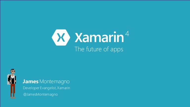 Xamarin 4 - the future of apps