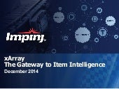 xArray - Gateway to Item Inteligence