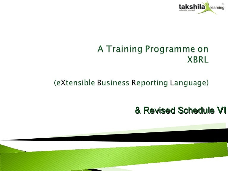 revised schedule vi Accordingly, the new taxonomy, based on the revised schedule vi requirements, for the commercial & industrial (c&i) companies has been developed by icai the new taxonomy is a general purpose taxonomy capable of being used for filing annual financial statements f.