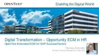 Extended ECM for SAP SuccessFactors - Digital Transformation with ECM in HR