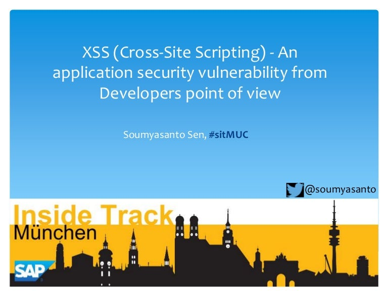 XSS- an application security vulnerability