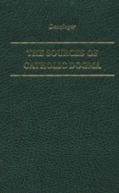 Enchiridion symbolorum - The sources of Catholic dogma (EN)