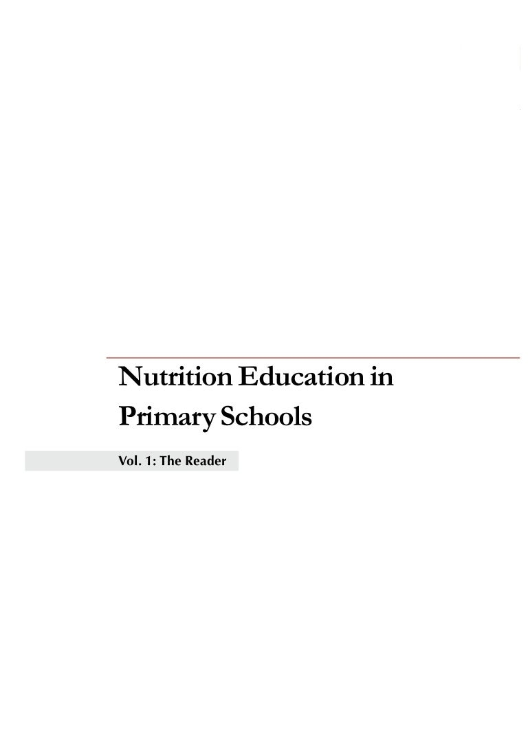 c45edca8a Nutrition Education in Primary Schools, Volume 1, The Reader: A Planning  Guide for Curriculum Development