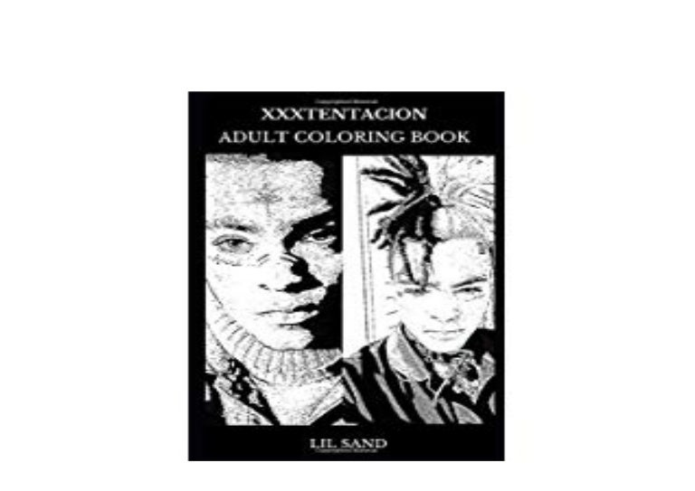 - E-BOOK_AUDIOBOOK XXXTentacion Adult Coloring Book Multiple Rap Awards…