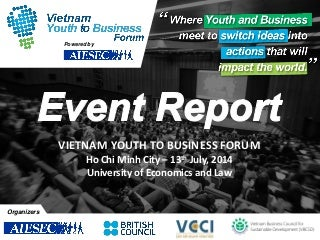 Event Report - Vietnam Youth to Business Forum July 2014