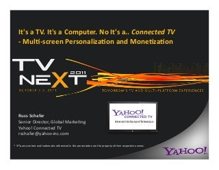 Yahoo Connected TV - 2011 TV Next Conference