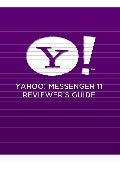 Yahoo! Messenger 11 Product Reviewer's Guide
