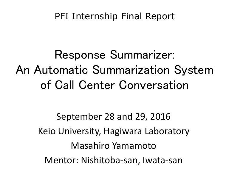 response summarizer an automatic summarization system of call center