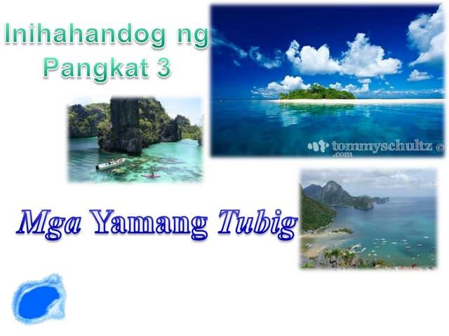 Yamangtubig 121123075859-phpapp02