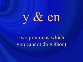 "The French Pronouns ""y"" and ""en"""