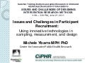 Issues and challenges in participant recruitment: Using innovative technologies in sampling, measurement, and design