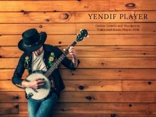 Yendif player - Joomla and WordPress Products 2018