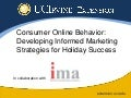 Consumer Online Behavior: Developing Informed Marketing Strategies for Holiday Success