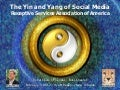 The Yin and Yang of Social Media