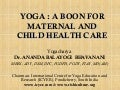 Yoga a boon for maternal-child health