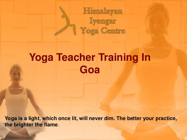 Yogateachertraininggoa 160902121507 thumbnail 4gcb1472818755 toneelgroepblik Image collections