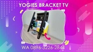 Yogies bracket tvBracket Projector Jakarta Pusat - WA 0896-3226-2844 Jual Projector Bracket Game