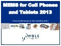 MEMS for Cell Phones and Tablets 2013 Report by Yole Developpement