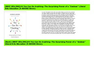 [BEST SELLING]#4 You Can Do Anything: The Surprising Power of a Useless Liberal Arts Education -E-BOOKS library