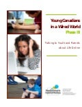 Young Canadians in a Wired World  Phase III - Talking to Youth and Parents about Life Online